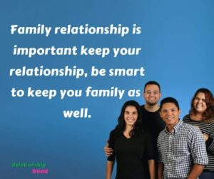 Family relationship is  important keep your relationship, be smart to keep you family as  well.
