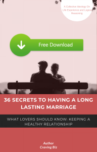 36 Secrets To Having A Long Lasting Marriage
